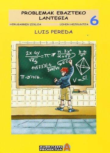 Problemak ebazteko lantegia LH 6 - 9788497460927 por Luis Pereda