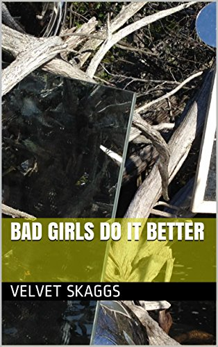 bad-girls-do-it-better-english-edition