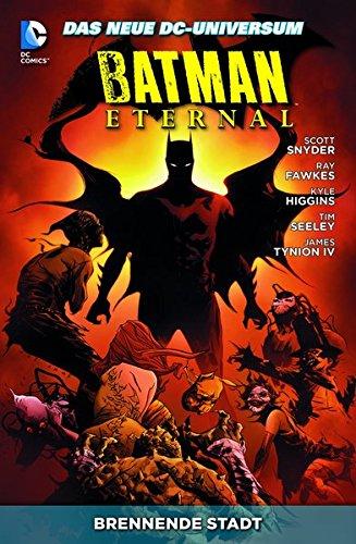 Batman Eternal: Bd. 5: Brennende Stadt