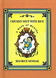 Chicken Soup with Rice: A Book of Months by Maurice Sendak (1991-03-01)