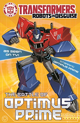 The Battle Of Optimus Prime: Book 4 (Transformers) (English ...