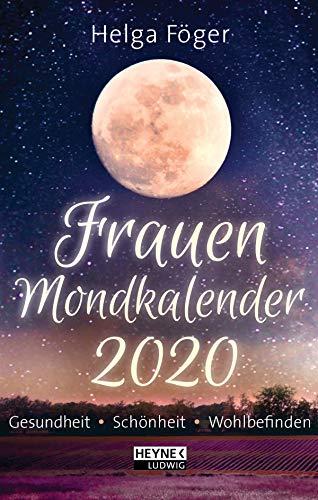 Frauen-Mondkalender 2020: Gesundheit - Schönheit - Wohlbefinden - Taschenkalender