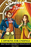 Books For Kids: Beauty and the Beast  (Revision Edition) with SPECIAL 2 OPTIONS ENDINGS, Children's books, Bedtime Stories For Kids Ages 3-8 (Early readers / bedtime reading for kids)