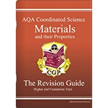 GCSE AQA Coordinated Science: Materials and Their Properties Revision Guide
