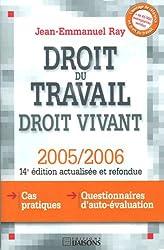 Droit du travail : Droit vivant 2005_2006