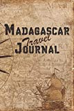 Madagascar Travel Journal: 6x9 Travel Notebook with prompts and Checklists perfect gift for your Trip to Madagascar for every Traveler