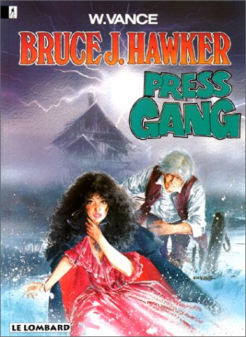 Bruce J. Hawker - tome 3 - Press gang