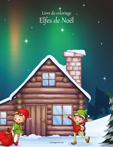 Livre de coloriage Elfes de Noël 1 par Nick Snels