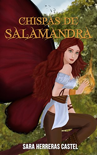 Descargar Libro Chispas de Salamandra: Precuela (Destino de hada nº 1) de Sara Herreras Castel