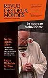 Revue des Deux Mondes décembre 2013: France, laïcité, catholicisme, islam (French Edition)