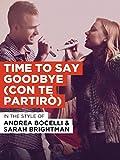 Time To Say Goodbye (Con Te Partirò) im Stil von