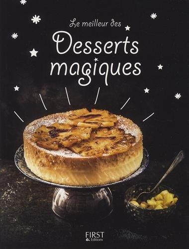 Le meilleur des desserts magiques