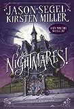 Nightmares! by Segel, Jason, Miller, Kirsten (2014) Hardcover