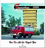 Feuerwehren 2006 Kalender