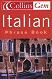 Italian Phrase Book (Collins Gem)