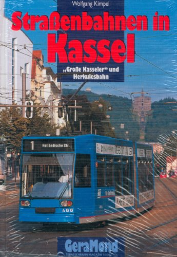 Straßenbahnen in Kassel: Große Kasseler und Herkulesbahn.