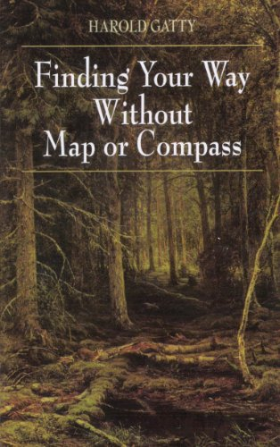Finding Your Way Without Map or Compass (English Edition) -