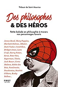 Des philosophes et des héros  par Thibaut de Saint Maurice
