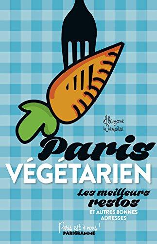 Paris végétarien par Alcyone Wemaere
