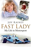 Fast Lady: My Life in Motorsport