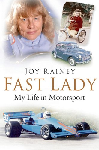 Fast Lady: My Life in Motorsport por Joy Rainey