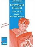 Image de Grammaire-lecture, CM1-CM2 : Livret pédagogique