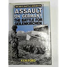 Assault on Germany: The Battle for Geilenkirchen (David & Charles Military Book)