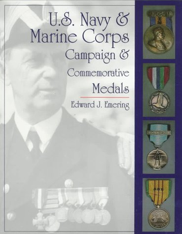 U.S. Navy and Marine Corps Campaign & Commemorative Medals (Schiffer Military/Aviation History)