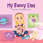 My Funny Ears: A Girl and Boy's Guide...