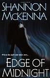 EDGE OF MIDNIGHT by Shannon McKenna (2007-11-10)