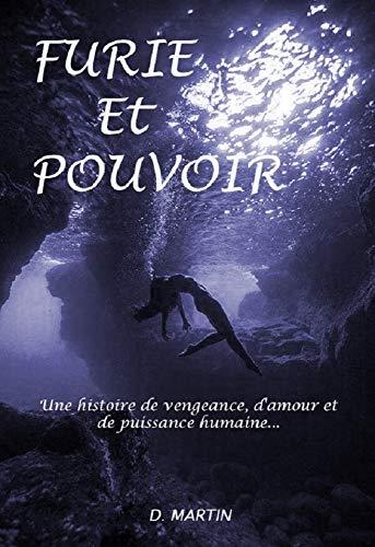 Couverture du livre Furie Et Pouvoir