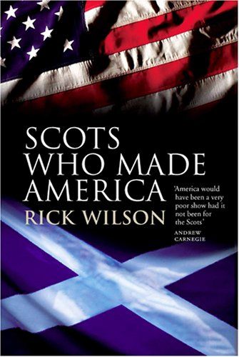 Scots Who Made America