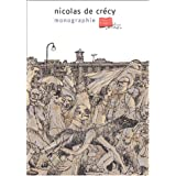 Nicolas de Crécy. Monographie