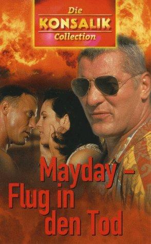 Konsalik-Collection: Mayday - Flug in den Tod [VHS]