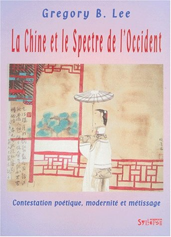 La Chine et le Spectre de l'Occident