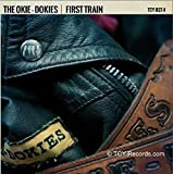 THE OKIE-DOKIES 7' Vinyl Single 45 rpm 'First Train'