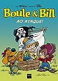 Boule & Bill: Ao ataque (Portuguese Edition)