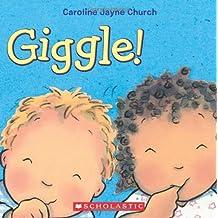 Giggle! by Caroline Jayne Church (2013-08-27)