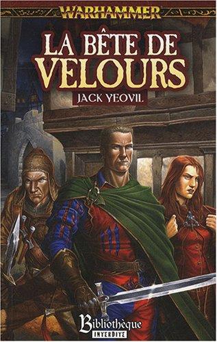 Trilogie du Vampire Geneviève, Tome 3 : La bête de velours par Jack Yeovil