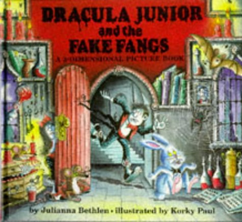Dracula junior and the fake fangs : a 3-dimensional picture book