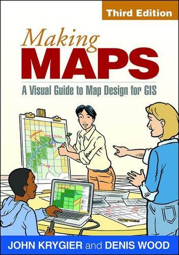 making-maps-third-edition-a-visual-guide-to-map-design-for-gis