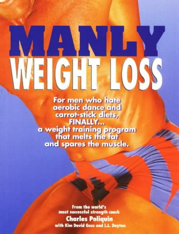 Manly Weight Loss por Charles Poliquin