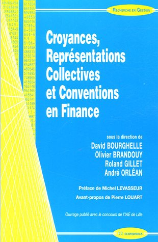 Croyances, Reprsentations Collectives et Conventions en Finance