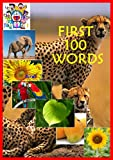 First 100 Words: The Toddler's Handbook: Numbers, Colors, ABC Animals, Flowers, and Animals, with over 100 Words that every Kid should Know: Engage Early Readers: Children's Learning Books