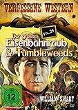 Der Grosse Eisenbahnraub & Tumbleweeds - Vergessene Western Vol. 25