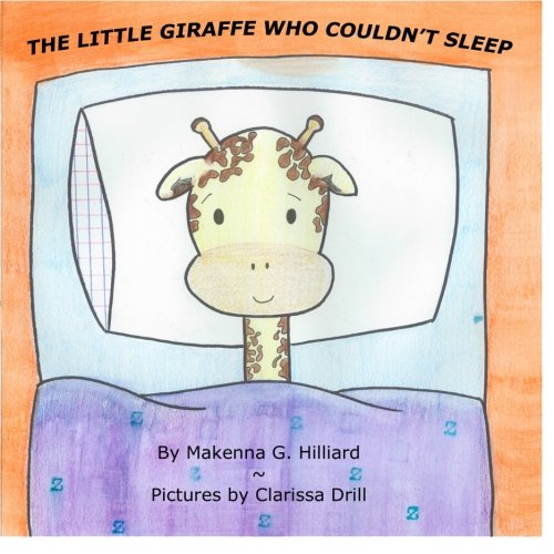 The Little Giraffe Who Couldn't Sleep
