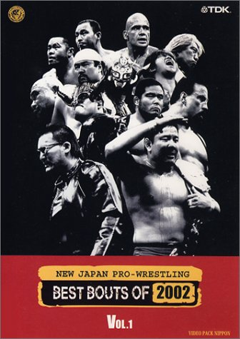 NEW JAPAN PRO-WRESTLING BESTBOUTS OF 2002 Vol.1 [DVD]