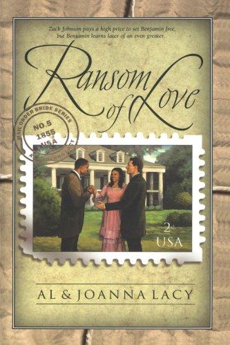 Ransom Of Love (Mail Order Bride, Band 2) Carolina Ranch