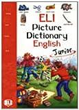 ELI Picture Dictionary: English Junior (Eli  Livres)