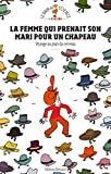 Telecharger Livres Femme qui prenait son mari pour un chapeau Voyage au pays du cerveau (PDF,EPUB,MOBI) gratuits en Francaise